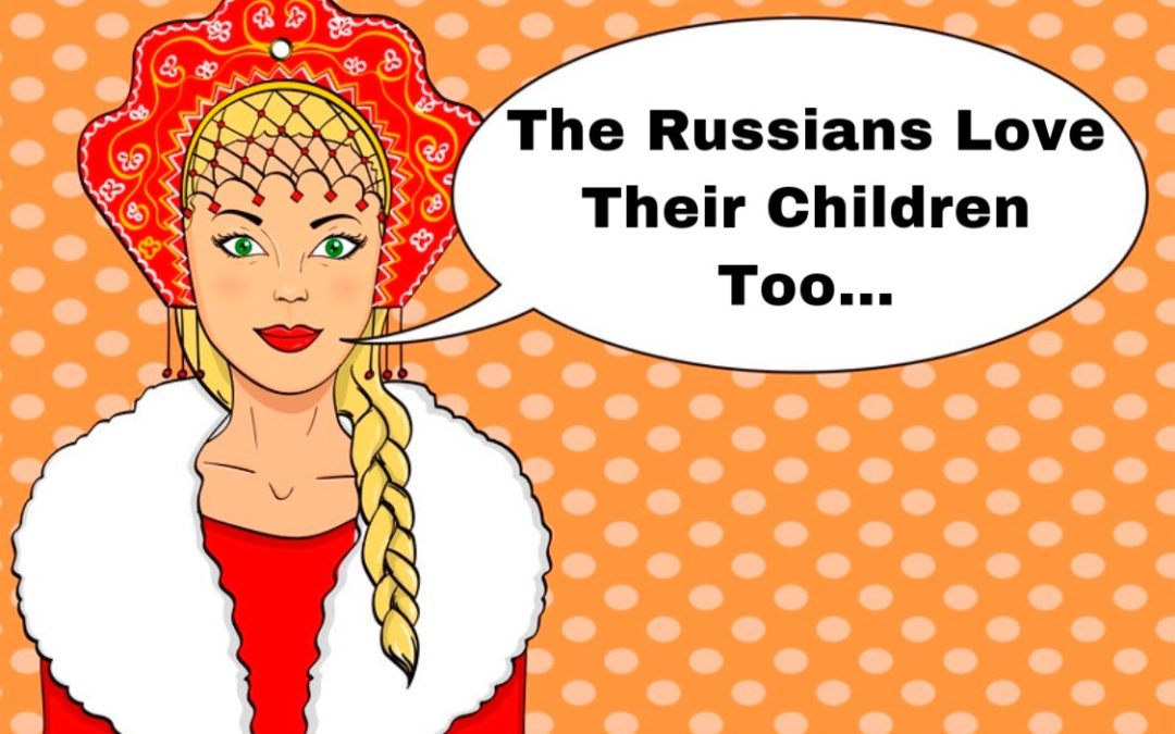 The Russians Love Their Children Too… And They're Doing More To Protect Them From Radiation